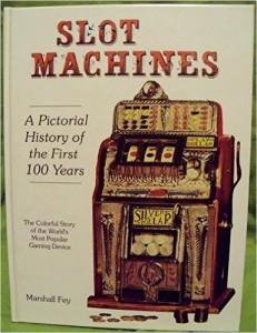 Slot Machines - A Pictorial History
