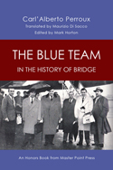 The Blue Team in the History of Bridge by Alberto Perroux