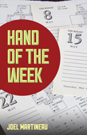 Hand of the Week by Joel Martineau