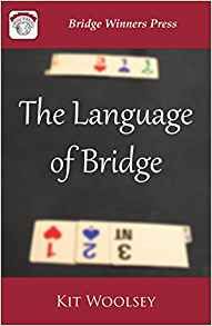 The Language of Bridge - Kit Woolsey