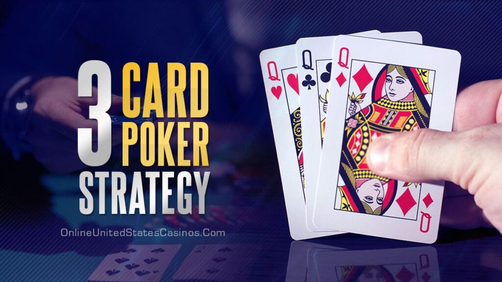 Strategy to Play 3 Card Poker - Great Bridge Links